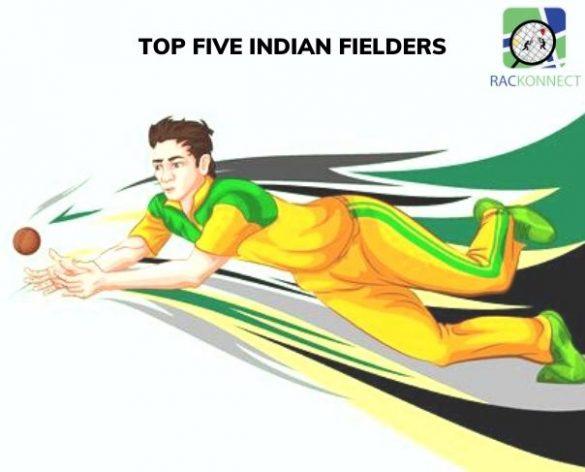 TOP FIVE INDIAN FIELDERS