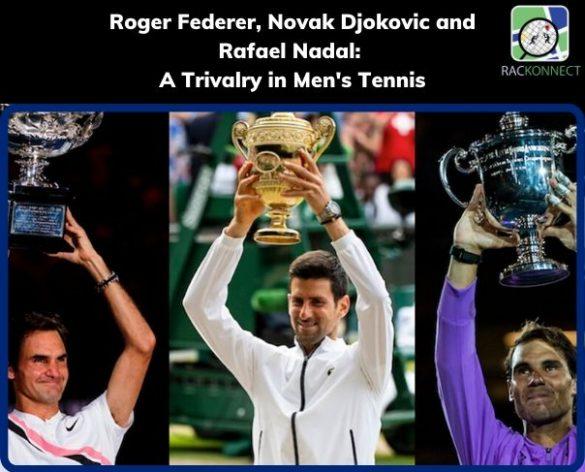 A Trivalry in Men's Tennis