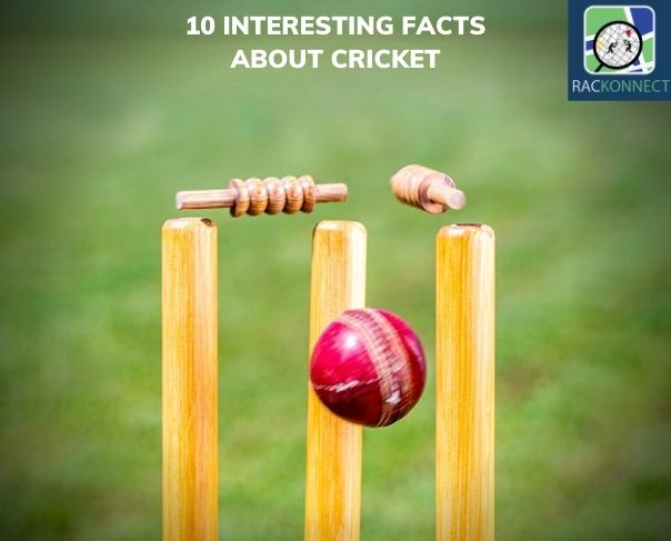 10 Interesting Facts about Cricket
